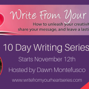 Free 10-DAY Writing Series Happening Now!